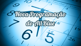 Nova Programação do All Blue