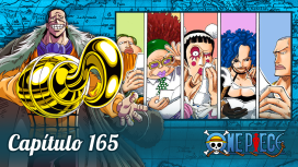 One Piece #165 – Baroque Works Reunida!