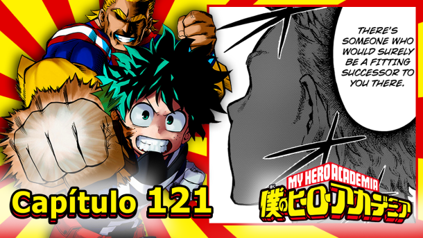 Boku no Hero Academia #121 – O Antigo Sucessor de All Might!