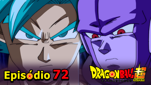 Dragon Ball Super #72 – Prólogo do Torneio! Goku VS Hit!